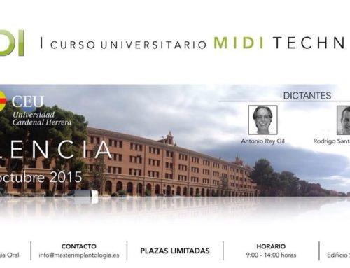Midi técnica Dr Rey & Dr Santamarta. Primer curso UNIVERSITARIO C.E.U. Valencia . 2015
